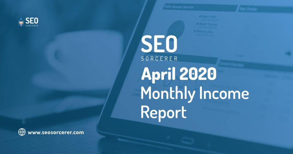 april 2020 monthly income report